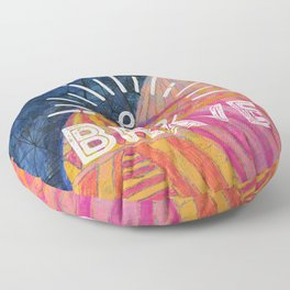 Be Brave on the Shadow Mountains Floor Pillow