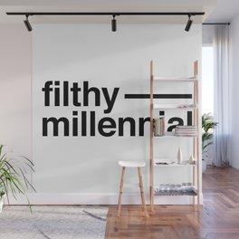 Filthy Millennial Wall Mural