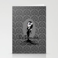 bitch Stationery Cards featuring I'm Fabulous...bitch by Lagoonartastic