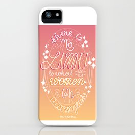 There is no limit... iPhone Case