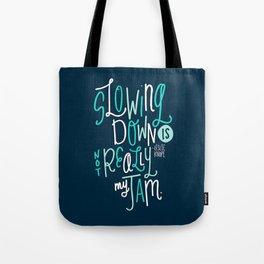 Not My Jam Tote Bag
