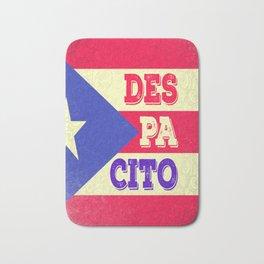 DESPACITO from PUERTO RICO Bath Mat