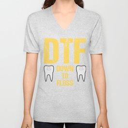 Dentist Dental Assistant DTF Down to Floss Unisex V-Neck