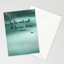 We'll All Become Stories Stationery Cards