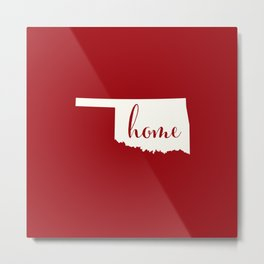Oklahoma is Home - White on Red Metal Print