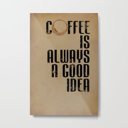 Coffee: Typography Metal Print