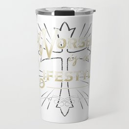 Worship is a Lifestyle Travel Mug