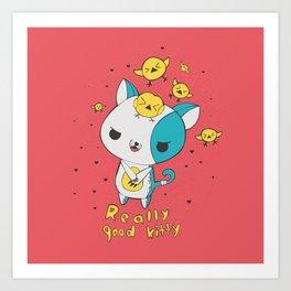 Really Good Kitty Art Print
