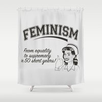 feminism Shower Curtains featuring Feminism - Equality to Supremacy by Anti Liberal Art