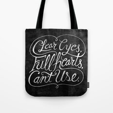 Clear Eyes, Full Hearts, Can't Use Tote Bag