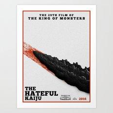 The Hateful Kaiju Art Print