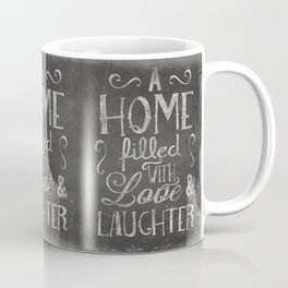 A home with laugh and laughter Coffee Mug