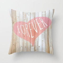 Forever... Throw Pillow