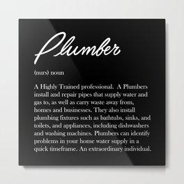 Plumber Definition Metal Print