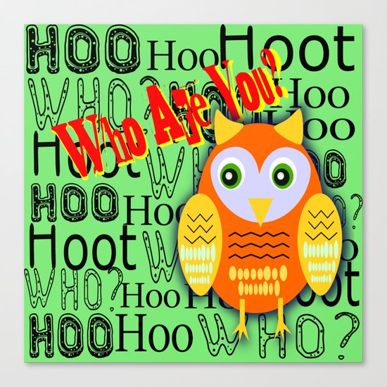 Hoo Are You? Canvas Print