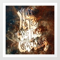 Your Eyes Are Like Galaxies Art Print