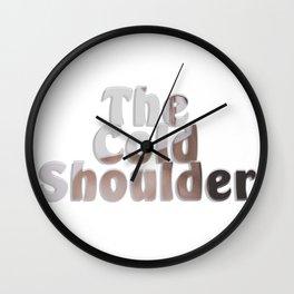 The Cold Shoulder Wall Clock