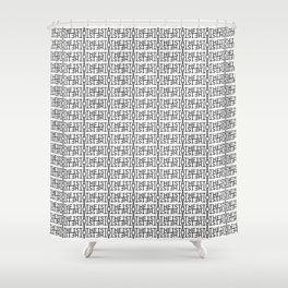 Atheist Typography Shower Curtain