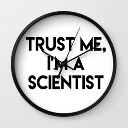 Trust me I'm a scientist Wall Clock