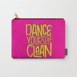 Dance Yourself Clean Carry-All Pouch