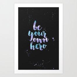 Be Your Own Hero Purple Watercolor Art Print