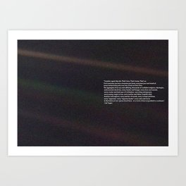 Carl Sagan Pale Blue Dot Quote Art Print