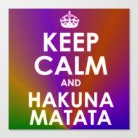 hakuna Canvas Prints featuring hakuna matata by  Alexia Miles photography