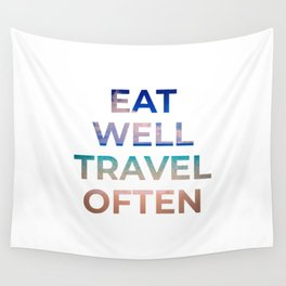 Eat well, travel often Wall Tapestry