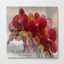 The Religious Mind, Explosion of Love - Quote Metal Print