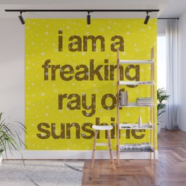 i am a freaking ray of sunshine (Sparkle Pattern) Wall Mural