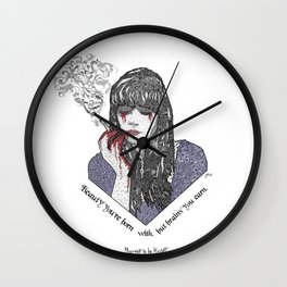 """""""Beauty you're born with, but brains you earn"""" Quote Print - Nevernight Wall Clock"""