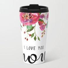 I love you mom | Mother's day Metal Travel Mug