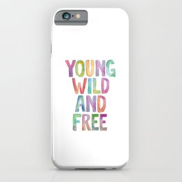YOUNG WILD AND FREE rainbow watercolor iPhone Case