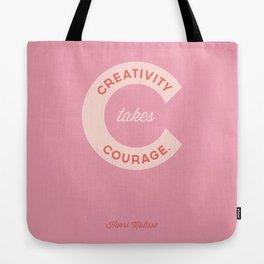 Creativity Takes Courage - Henri Matisse Quote Tote Bag