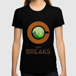 Take breaks. A PSA for stressed creatives. T-shirt