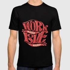 Work hard, love hard Mens Fitted Tee Black LARGE