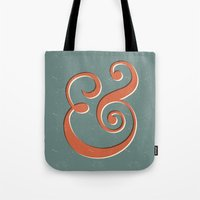 ampersand Tote Bags featuring Ampersand by Bill Pyle