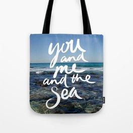 You and Me and the Sea Tote Bag