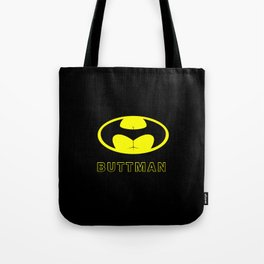 BUTTMAN Tote Bag