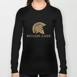 Molon lave-Spartan Warrior Long Sleeve T-shirt