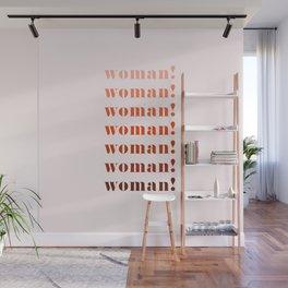 woman! Wall Mural