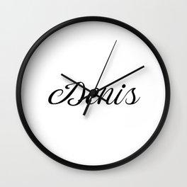 Name Denis Wall Clock