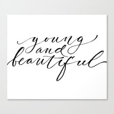 Young and beautiful Canvas Print
