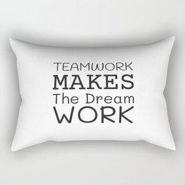 Team work make the dreams work Rectangular Pillow