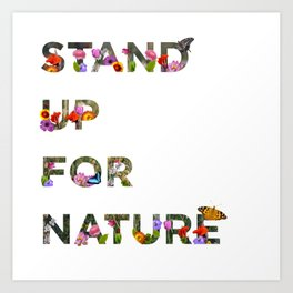 Stand Up For Nature Art Print
