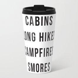 Cabins Long Hikes Campfires Smores Travel Mug
