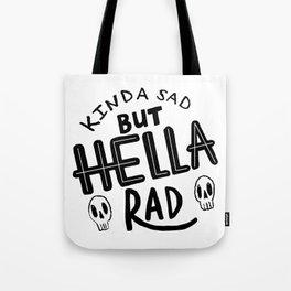 Hella Rad Tote Bag