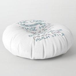 Psalm 117: 1-2 Floor Pillow