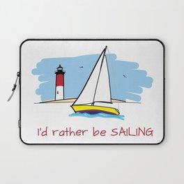 I'd Rather Be Sailing Sailboat and Lighthouse Illustration Laptop Sleeve