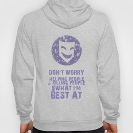 What I'm Best At Hoody